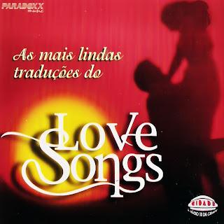 As Mais Lindas Traduções Do Love Songs Completo