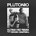 Plutonio feat. Richie Campbell - Última Vez (Remix) [RnB] [Baixa Agora]