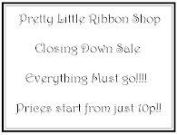 Pretty Little Ribbons Closing Down Sale