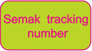 SEMAK TRACKING NUMBER DI SINI