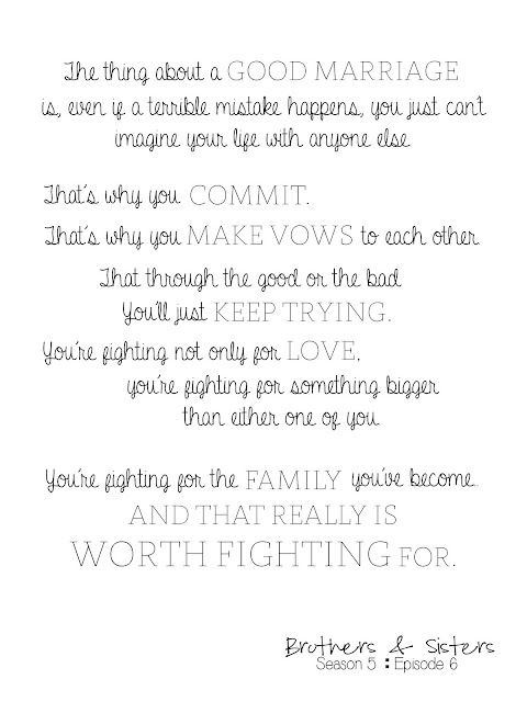 quotes from tv show brothers & sisters, worth fighting for, marriage quote