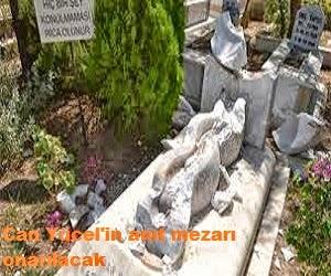 Can Yücel'in anıt mezarı onarılacak