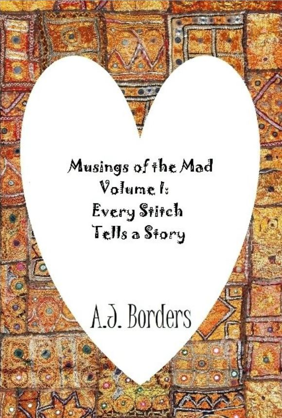 Musings of the Mad Volume I: Every Stitch Tells a Story Purchase Page