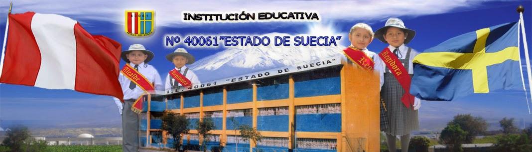"""I.E. 40061 """"ESTADO DE SUECIA"""""""