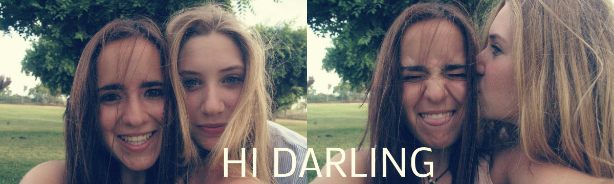 HI DARLING