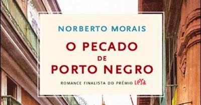 Resultado de imagem para pecado de Porto Negro de Norberto Morais