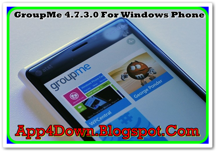 Download GroupMe 4.7.3.0 For Windows Phone (Full Version)