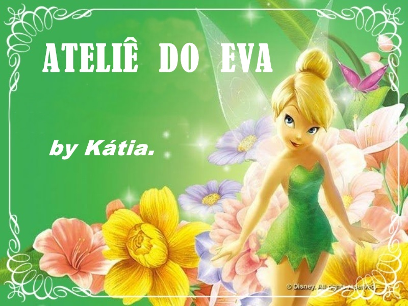 Ateliê do EVA     by Katia.