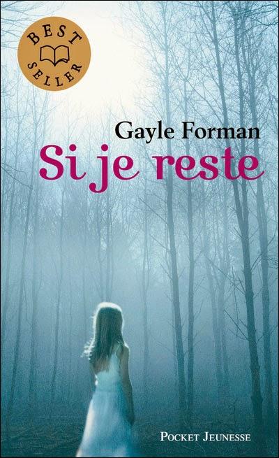 http://gayleforman-france.com/si-je-reste/