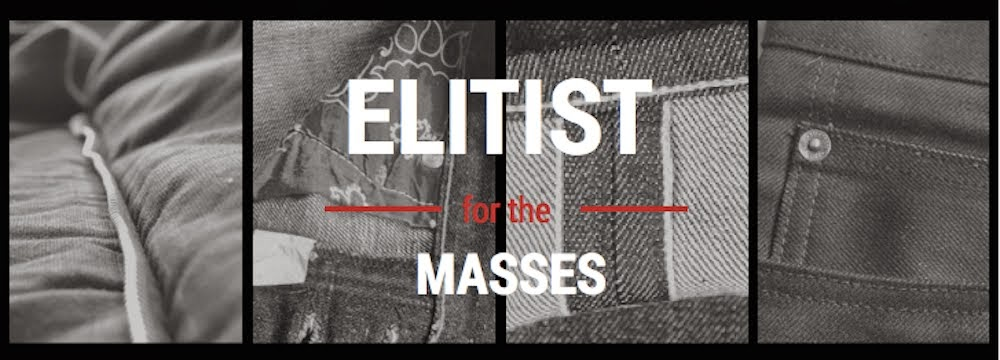 Elitist for the Masses
