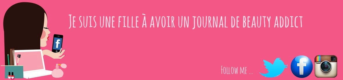 Le Journal d'une Beauty Addict
