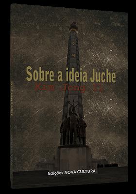 Sobre a Ideia Juche