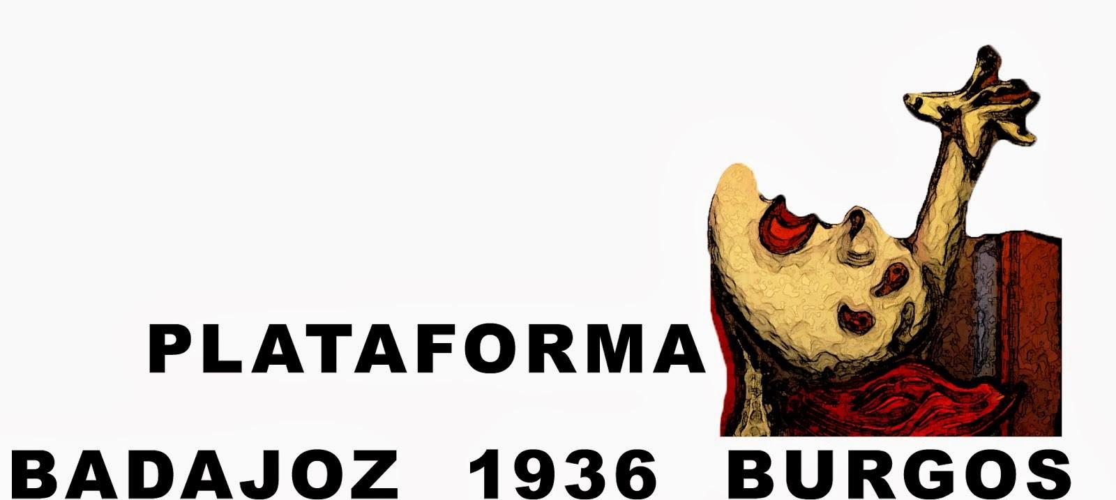 Plataforma Badajoz 1936 Burgos