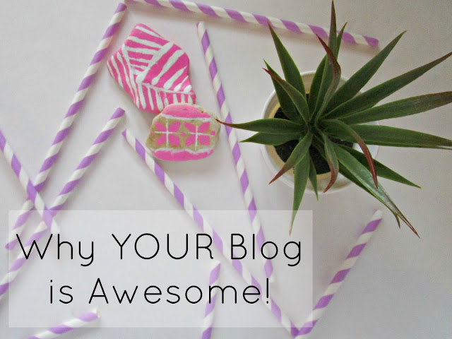 Why Your Blog is Awesome | 5 reasons why your blog is awesome, just the way it is! from Courtney's Little Things