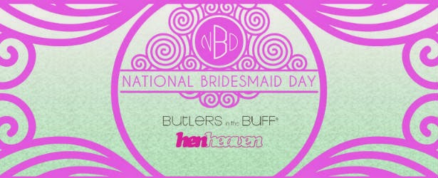 Wednesday 25th March 2017 Is National Bridesmaid Day A To Mark All The Hard Work Bridesmaids Do In Build Up Their Best Friend S Wedding
