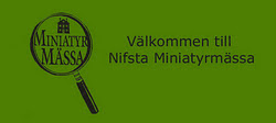 Nifsta Miniatyrmssa / Miniature Fair STOCKHOLM