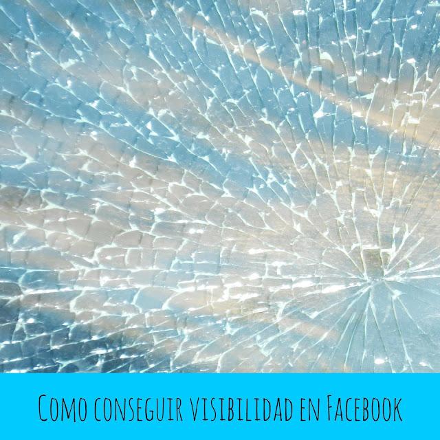 http://rosermencapses.blogspot.com/2015/09/conseguir-visibilidad-facebook.html