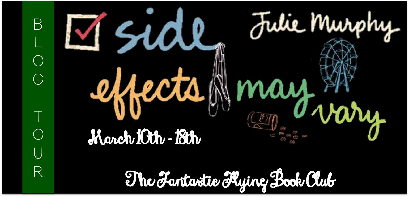 Side Effects May Vary – Julie Murphy Blog Tour + Giveaway
