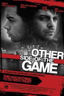Other Side of the Game (2010)