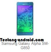 how to Flashing Samsung Galaxy Alpha SM G 850