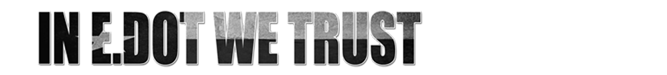 In E.Dot We Trust | The Official E.L. Blog