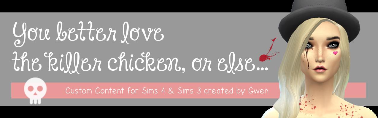 You better love the killer chicken, or else...