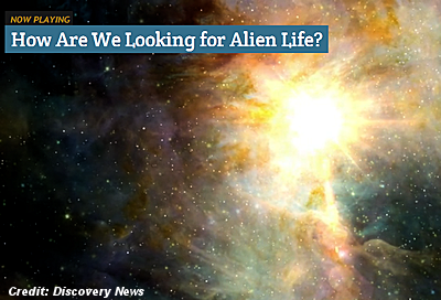 Ways We Look for Alien Life