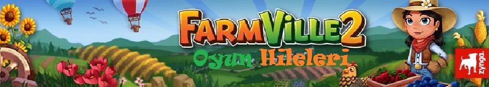 Farmville 2 Oyun Hileleri