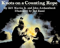Knots on a Counting Rope, Bill Martin Jr.