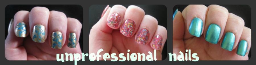 Unprofessional Nails