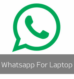 Download Whatsapp For Laptop