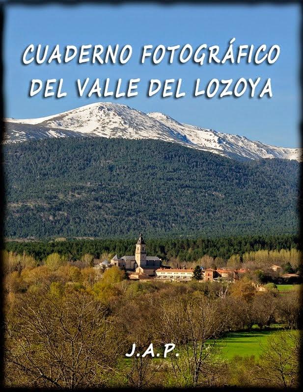 LIBRO DIGITAL. CUADERNO FOTOGRÁFICO DEL VALLE DEL LOZOYA