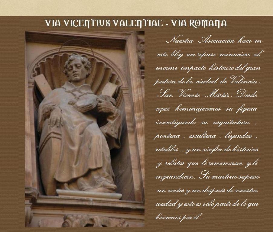 SAN VICENTE MÁRTIR (Via Vicentius Valentiae -Gogistes Valencians)