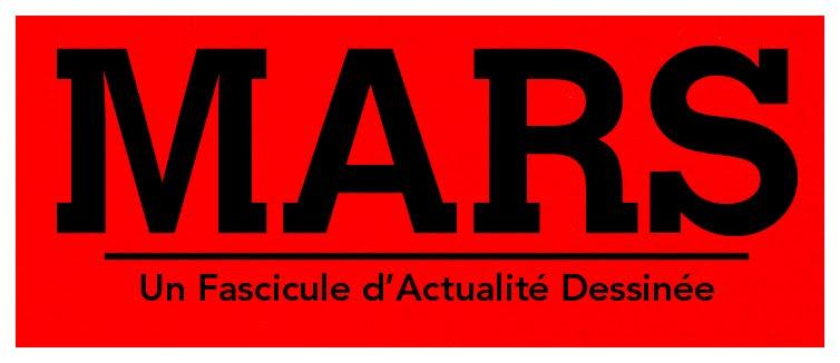 le blog de MARS, un fascicule d'actualité dessinée