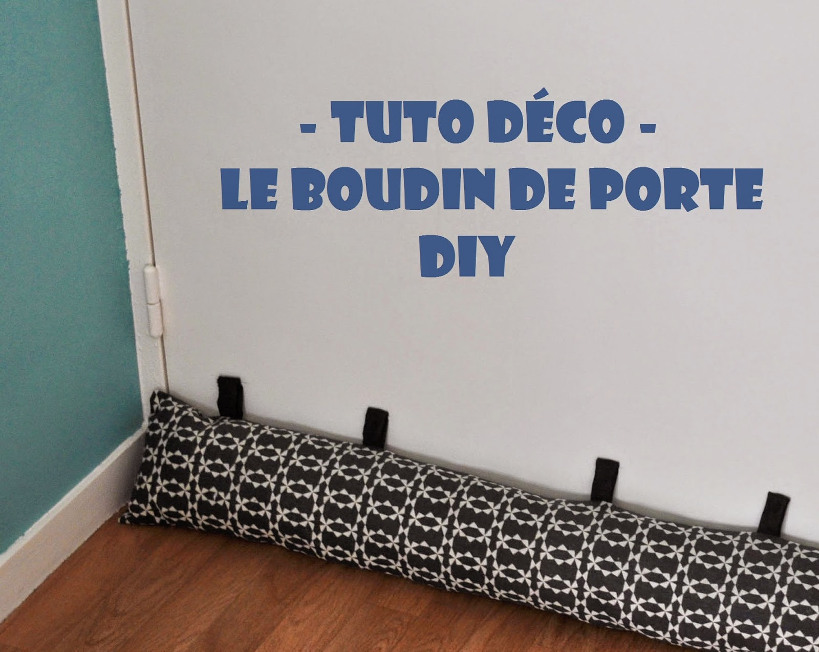 funky sunday halte aux courants d 39 air le boudin de porte diy. Black Bedroom Furniture Sets. Home Design Ideas