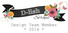 I Design for... D-lish Scraps