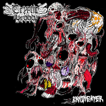 "Cryptic Brood - ""Brain Eater"""