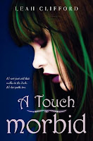 book cover of A Touch Morbid by Leah Clifford