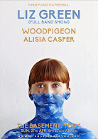 Liz Green (Band), Woodpigeon + Alisia Casper