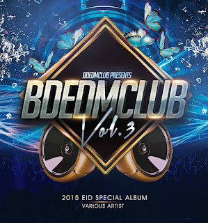 Bdedmclub-Vol.3-Featuring-Various-Artist-2015-Eid-Special-Album-Download