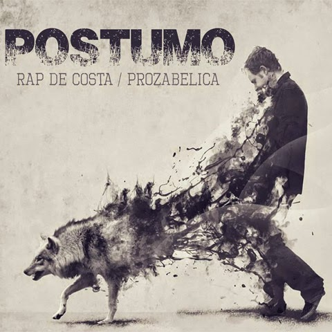 Rap De Costa / Prozabelica - Póstumo (2014)