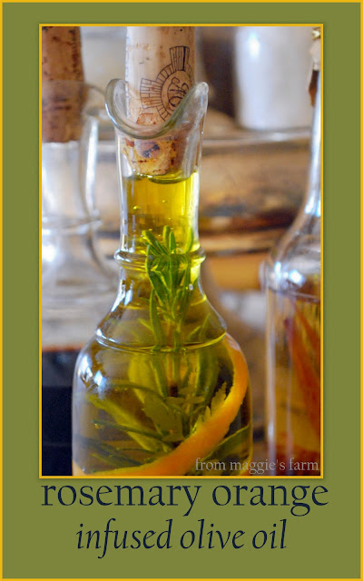 Notes from Maggie's Farm: rosemary orange infused olive oil