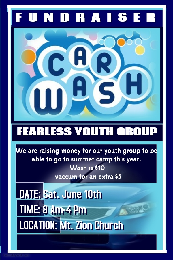 "Mt. Zion's ""Fearless"" Youth Group Car Wash Fundraiser - Sat June 10"