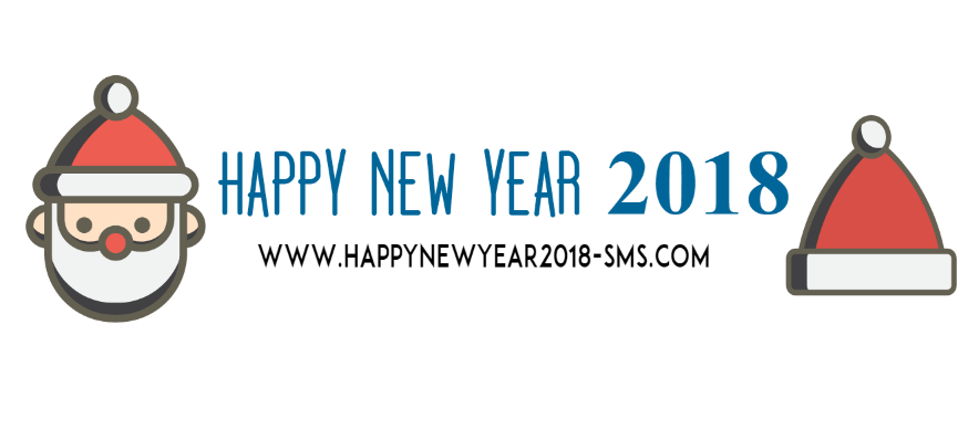 Happy New Year 2018 - Images, Wishes, Quotes And SMS