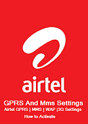 Airtel GPRS Settings and Airtel Live settings on Mobile