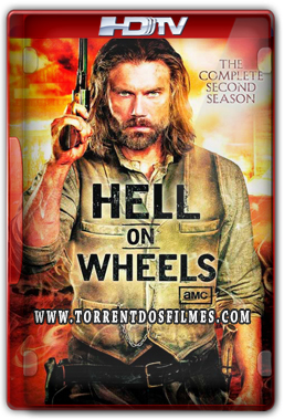 Hell on Wheels 2ª Temporada (2012) Torrent - Dublado HDTV