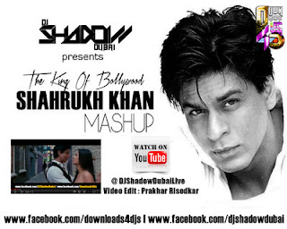 Shah Rukh Khan (Mashup) - DJ Shadow