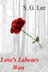 Loves Labours Won- Book 1-Available at Amazon & Smashwords