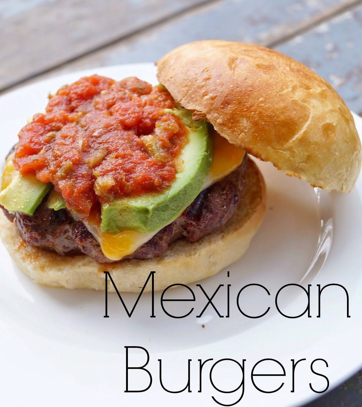 Old House to New Home : Mexican Burgers with Homemade Brioche Buns