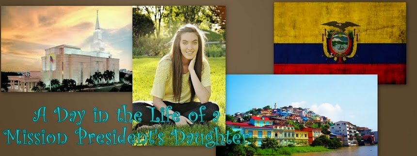 A Day in The Life of a Mission President's Daughter